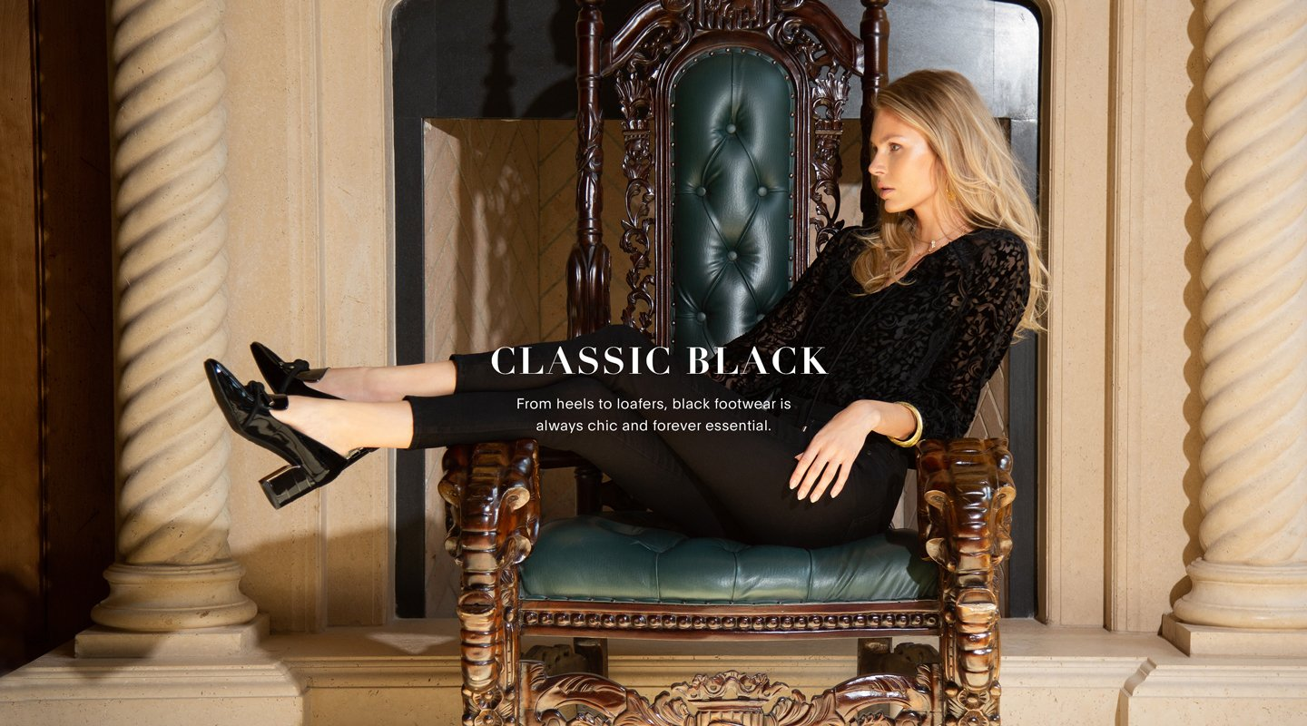 Classic Black. From heels to loafers, black footwear is alays chic and forever essential