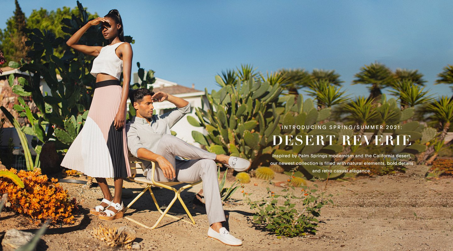 Introducing Spring/Summer 2021: Desert Reverie. Inspired by Palm Springs modernism and the California desert, our newest collection is filled with natural elements, bold details and retro casual elegance.