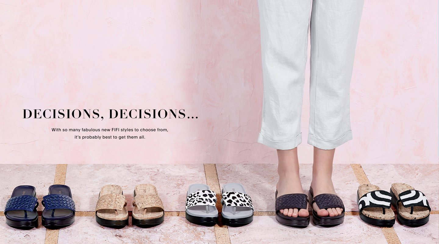 Decisions, Decisions...with so many fabulous new FIFI styles to choose from, it's probably best to get them all.
